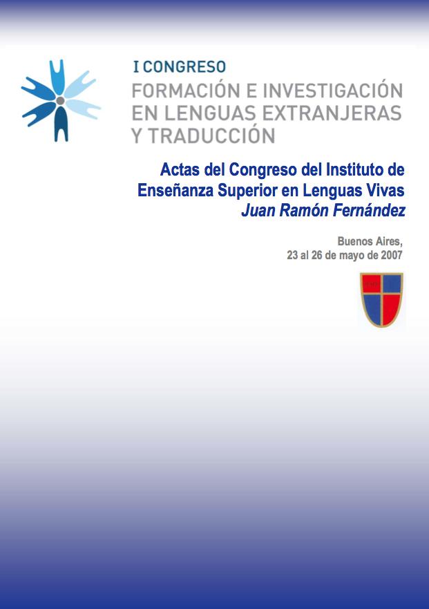 Actas del Congreso Formacion e Investigacion en Lenguas Extranjeras y Traduccion